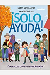 ¡Solo Ayuda! (Spanish Edition) Kindle Edition