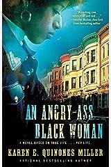 An Angry-Ass Black Woman Kindle Edition