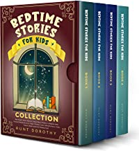 BEDTIME STORIES FOR KIDS COLLECTION: Bed Night Short Stories, Poems, Fairy Tales, Lullabies and Guided Meditations to Help Children Learn Mindfulness, ... and Fall Asleep Fast. (English Edition)