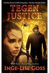 Tegen Justice (Tegens Book 2) Kindle Edition