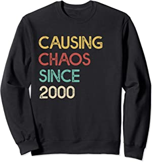 Funny 20th Birthday Gift Causing Chaos Since 2000 Awesome Sweatshirt