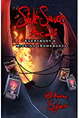 Stake Sauce Arc 2: Everybody's Missing (Somebody) Kindle Edition