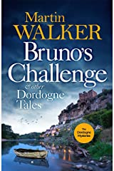 Bruno's Challenge & Other Dordogne Tales: A bumper collection of delicious stories to warm the heart Kindle Edition