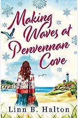 Making Waves at Penvennan Cove Kindle Edition