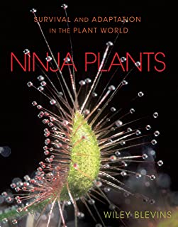 Ninja Plants: Survival and Adaptation in the Plant World (English Edition)