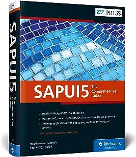 SAPUI5: The Comprehensive Guide