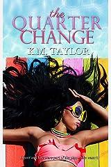 The Quarter Change Kindle Edition