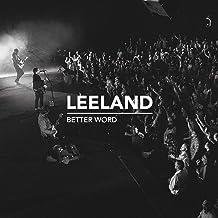 Leeland - Better Word (2019) LEAK ALBUM
