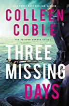 Three Missing Days (The Pelican Harbor Series Book 3) PDF
