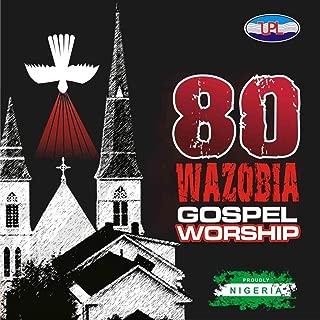 80 African/ Nigerian Christian Worship