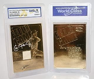 CAL RIPKEN JR 2000 Feel the Game Game Used Bat 23KT Gold Card Graded GEM MINT 10