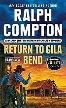Ralph Compton Return to Gila Bend (The Gunfighter Series)