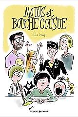 Motus et bouche cousue (Littérature 10 ans et +) (French Edition) Kindle Edition