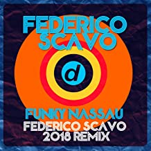 Funky Nassau (Federico Scavo 2018 Remix)
