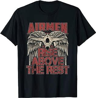 Airmen Rise Above The Rest Military Veteran Pilot Wing T-Shirt