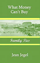 What Money Can't Buy: Family Ties
