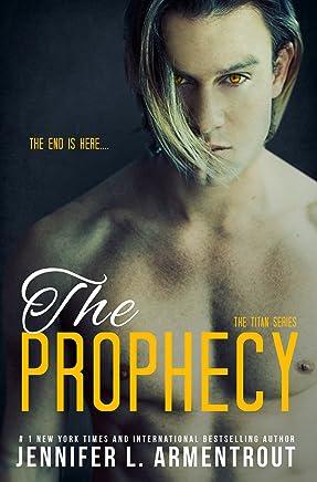 The Prophecy (A Titan Novel Book 4)