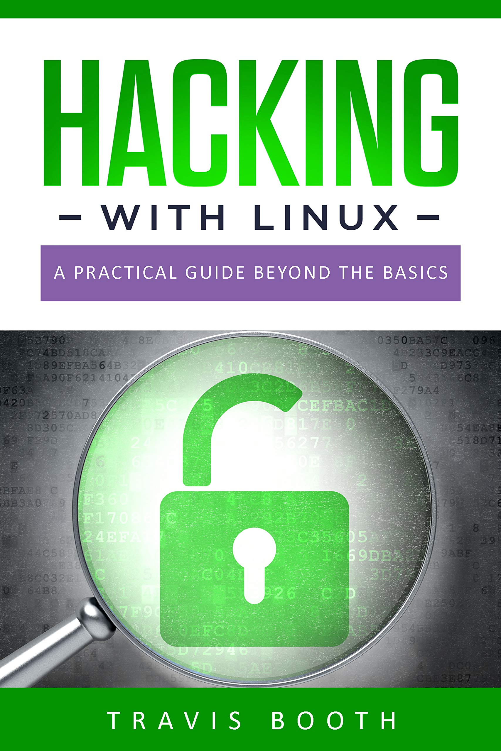 Image OfHacking With Linux: A Practical Guide Beyond The Basics (English Edition)