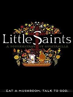 Little Saints: Eat A Mushroom Talk To God