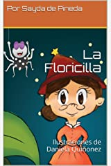 La Floricilla (Spanish Edition) Kindle Edition