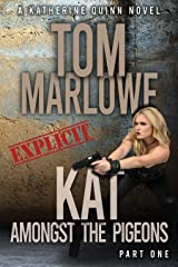 Kat Amongst The Pigeons: (Part 1) (Katherine Quinn) Kindle Edition