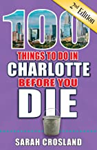 Best 100 things to do in charlotte Reviews