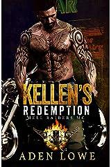 Kellen's Redemption: A Hell Raiders MC Romance Kindle Edition