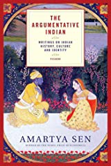 The Argumentative Indian: Writings on Indian History, Culture and Identity Kindle Edition