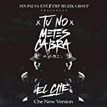 Tu No Metes Cabra (Che New Version)