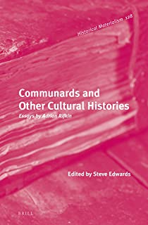 Communards and Other Cultural Histories: Essays by Adrian Rifkin: 128