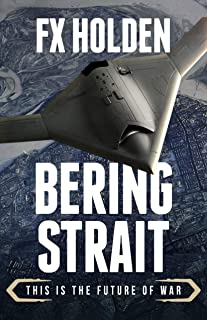 Bering Strait: This is the Future of War (Future War)