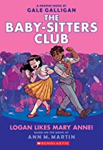 Logan Likes Mary Anne! (The Baby-Sitters Club Graphic Novel #8) (The Baby-Sitters Club Graphic Novels) PDF