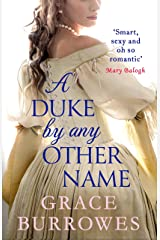 A Duke by Any Other Name: a smart and sexy Regency romance, perfect for fans of Bridgerton (Rogues to Riches Book 4) Kindle Edition