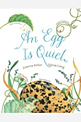 An Egg Is Quiet (Nature Books) Kindle Edition