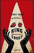 Ring Shout: Nuestro cántico (Spanish Edition)