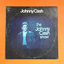 JOHNNY CASH SHOW Columbia KC 30100 LP Vinyl VG Cover VG+ w Orig Sleeve