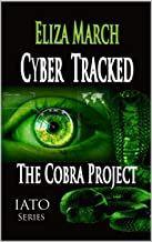 Cyber Tracked: The Cobra Project: Across A Crowded Room (IATO)
