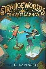 Strangeworlds Travel Agency (Volume 1) Paperback