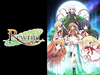 TVアニメ「Rewrite」