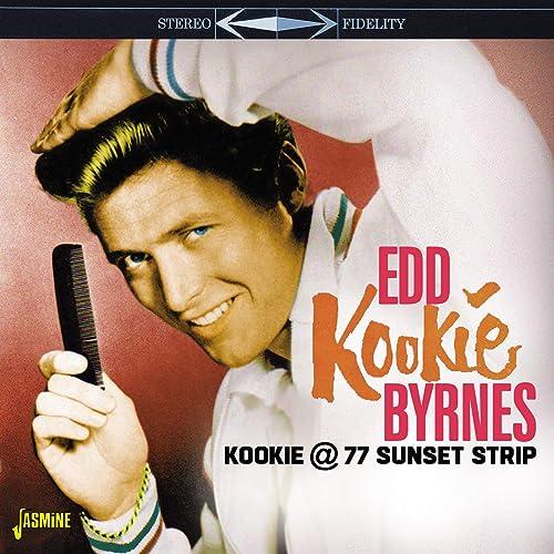 Amazon Music - Edd ByrnesのKookie @ 77 Sunset Strip - Amazon.co.jp