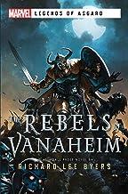 The Rebels of Vanaheim: A Marvel Legends of Asgard Novel