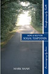 Hope & Help for Sexual Temptation Kindle Edition