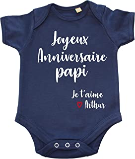 DSTNY Body Bébé Joyeux Anniversaire Papi Je t'aime + prénom à personnsaliser vêtement pour bébé
