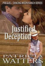 Justified Deception: Prequel: Dancing Moon Ranch series (clean and wholesome) (English Edition)