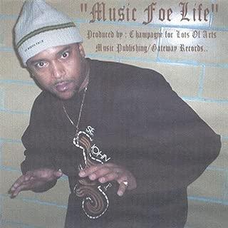 Music Foe Life [Explicit]