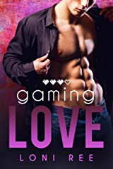 Gaming Love (Unexpected Love Book 1) Kindle Edition