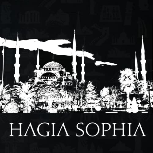 Hagia Sophia Turkey Travel Guide