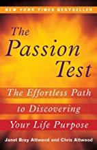The Passion Test: The Effortless Path to Discovering Your Life Purpose