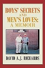 Boys' Secrets and Men's Loves:: A Memoir