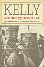 Kelly: More Than My Share of It All PDF